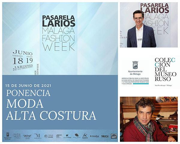 CONFERENCIA ALTA COSTURA- DISEÑADORES JESÚS SESGADO Y Mario Camino de Alta Costura Montesco- PASARELA LARIOS MÁLAGA WEEK 2021